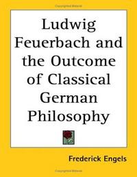 لودفيج فورباخ ونهاية الفلسفة الكلاسيكية الألمانية - فاسيلى كوزنيتسوف