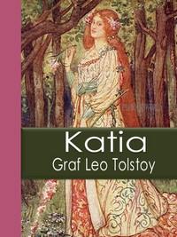 تحميل وقراءة رواية كاتيا pdf مجاناً تأليف ليو تولستوى | مكتبة تحميل كتب pdf